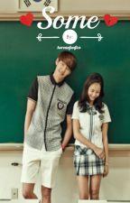 Some (Kim Woo Bin Fan Fiction) by koreanfanfics