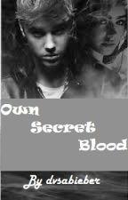 Own Secret Blood (A Justin Bieber Story) by dvsabieber