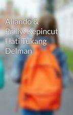 Aliando & Prilly: Kepincut Hati Tukang Delman by Givenoff