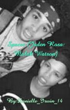 Spaces (Jaden Rosa and Malak Watson Fanfic) by Danniduhh