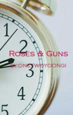 Roses & Guns by ONETWOYOONGI