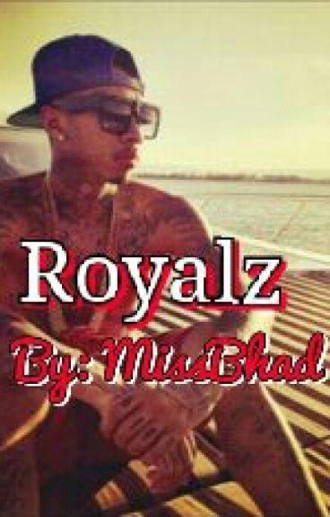 Royals {Sequel To Trap Queen}