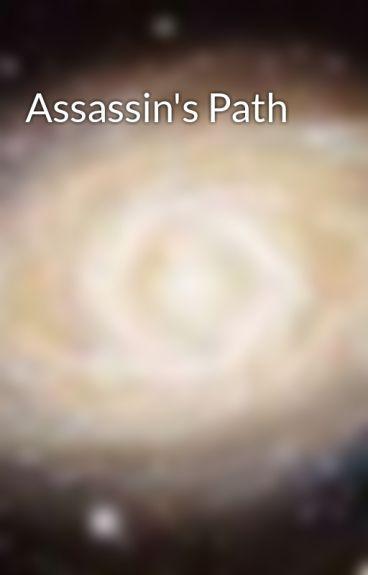 Assassin's Path by BrightGalaxy