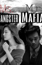 Ms.Gangster vs Mr.Mafia by withdis