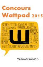 Concours Wattpad 2015 by YellowFrance16