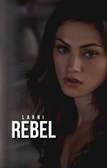 Rebel ♛ Derek Hale [1] #wattys2016