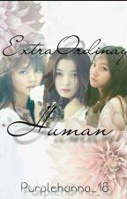 ExtraOrdinary HuMan by aesthetichana