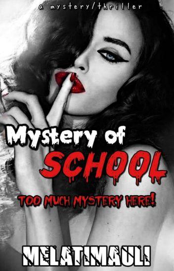 Mystery Of School
