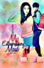 My Extraordinary Maid #Wattys2016 by blue_mie