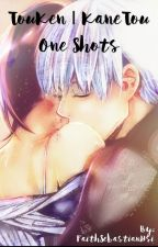 Kaneki x Touka [Touken] One Shots by FaithSebastianHsi