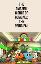 The Amazing World of Gumball: The Principal by SJ3285