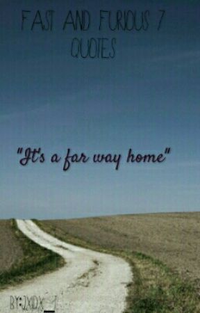 Fast And Furious 7 Quotes Music Quote Faf7 Wattpad