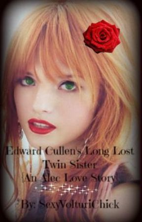 Edward Cullen's Long Lost Twin Sister. {Alec Volturi/Seth Clearwater Love Story} by SexyVolturiChick