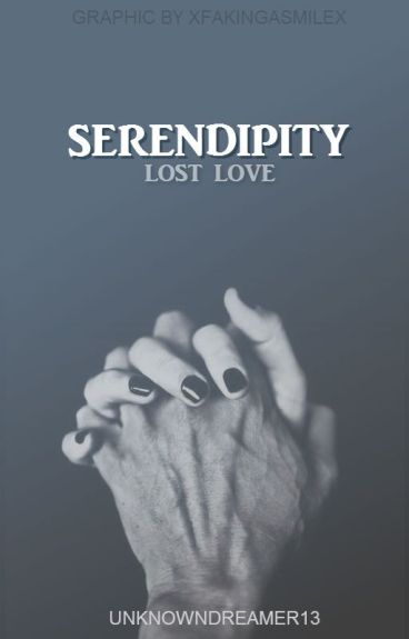 Serendipity ( Winner of #conflation101 one -shot) by UnknownDreamer13