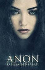 Anon [A Spoonful of Madness #1] (regularly updating) by blackrosedrop