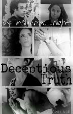 Deceptious Truth by insomniac_night