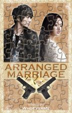 Arranged Marriage by whoeverme