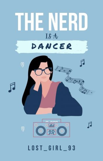 The Nerd Is a Dancer