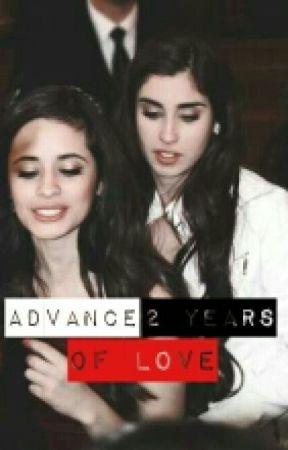 Advance 2 years of Love (Camren) by JokbalManiac