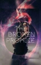 The Broken Promise (Sequel to It Started With A Voice) by my_chemical_revenge