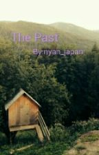 The Past (sequel to The Curse A Arrow FF) by nyan_japan