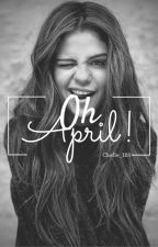 Oh April ! #JustWriteIt by Chelle_101