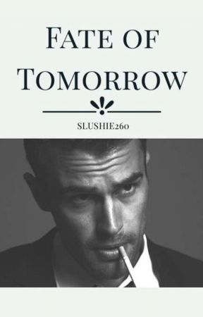 Fate of Tomorrow by Slushie260