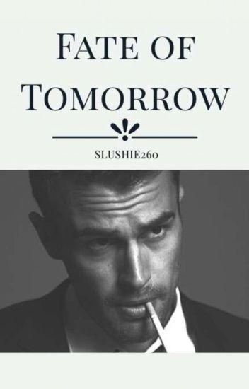 Fate of Tomorrow