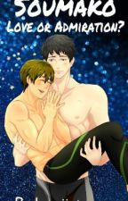 SouMako: Love or Admiration? [COMPLETED] by Becky-Baekkie