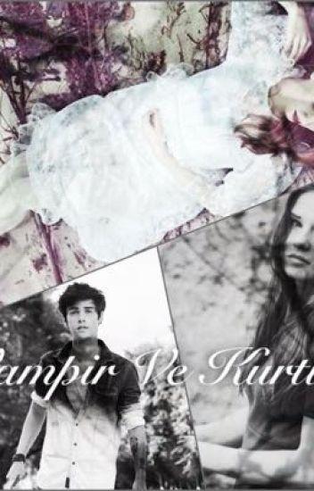 Vampirler ve Kurtlar