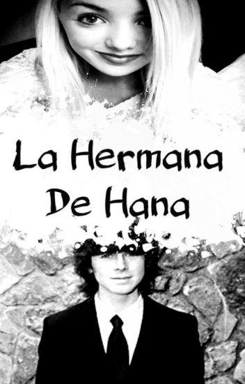 La hermana de Hana (Chandler Riggs y Tu)