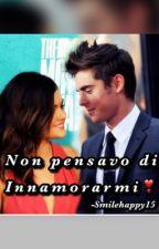 Non Pensavo Di Innamorarmi. by Smilehappy15