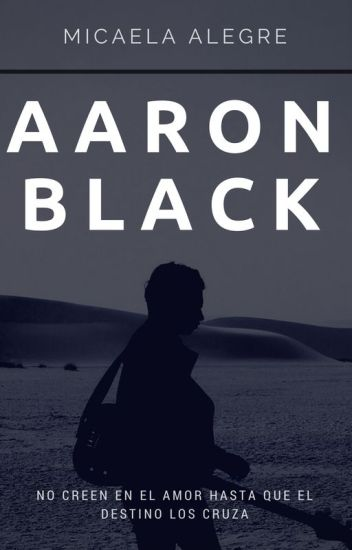 Aaron Black [RESUBIENDO]