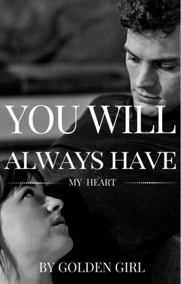 You Will Always Have My Heart