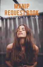 Manip Request Book [open] by 2fab4utho