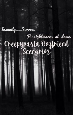 Creepypasta Boyfriend Scenarios - 5  When he gets jealous