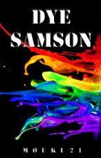 DYE SAMSON (boyxboy) by Mouki21