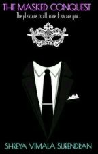 My Masked Prince {A Romantic Thriller} by --SIA--