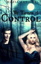 Tu tienes el Control (Klaroline) [Terminada] by Mari1102