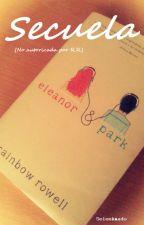 "Secuela ""Eleanor&Park"" by SeleeAmado"