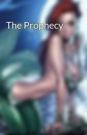 The Prophecy by NeverShoutTick