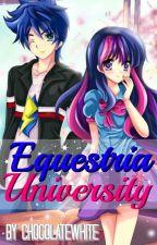 Equestria University   Editando by ChocolateWhite