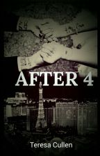 After 4 [Harry Styles] #Wattys2015 by teresacullen