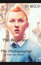 The Reporter and The Photographer by magicar