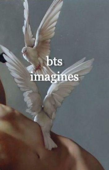 bts imagines | requests open