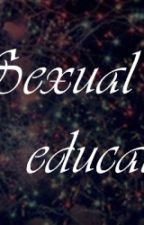 Sexual Education||L.H SOSPESA by takeonlyabreath