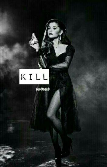 Kill | Hemmings