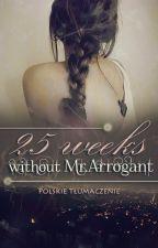 25 weeks without Mr. Selfish | Z.M | zawieszone/zakończone by loizokert