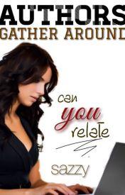 Authors  Gather Around by -sazzy-