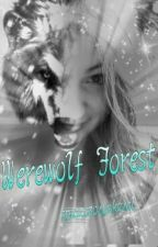 Werewolf forest by spuszczonywkanal